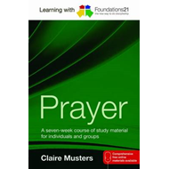 Learning with Foundations21 Prayer (BOK)
