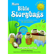 More Bible Storybags: Reflective Storytelling for Primary RE and Assemblies (BOK)