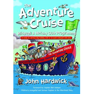 The Adventure Cruise Midweek and Holiday Club Programme: A Ready to Roll Five-day Holiday Club or 12 (BOK)