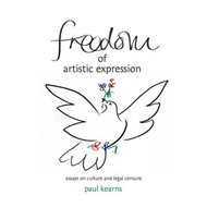 Freedom of Artistic Expression: Essays on Culture and Legal Censure (BOK)