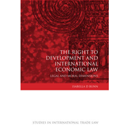 Right to Development and International Economic Law (BOK)