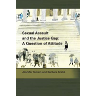 Sexual Assault and the Justice Gap: A Question of Attitude (BOK)