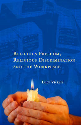 Religious Freedom, Religious Discrimination and the Workplac (BOK)