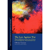 Law Against War: The Prohibition on the Use of Force in Contemporary International Law (BOK)