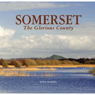 Somerset the Glorious County (BOK)