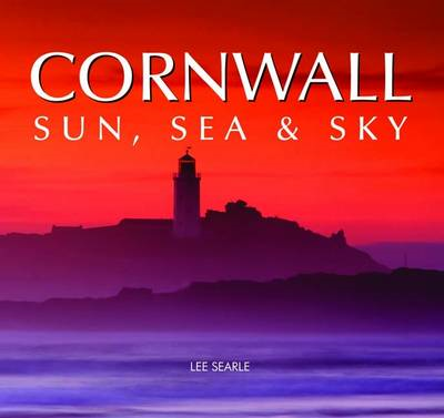 Cornwall - Sun, Sea and Sky (BOK)