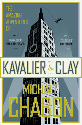 The amazing adventures of Kavalier and Clay - a novel (BOK)