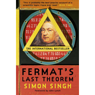 Fermat's Last Theorem: The Story of a Riddle That Confounded the World's Greatest Minds for 358 Years (BOK)