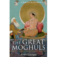 Brief History of the Great Moghuls (BOK)