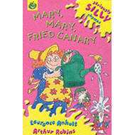 Mary, Mary, Fried Canary (BOK)