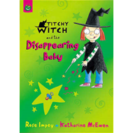 Titchy-Witch and the Disappearing Baby (BOK)