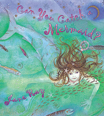 Can You Catch a Mermaid? (BOK)