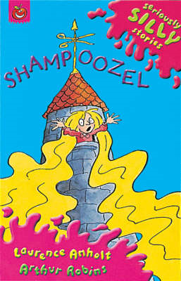 Seriously Silly Supercrunchies: Shampoozel (BOK)