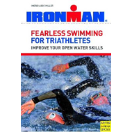 Fearless Swimming for Triathletes: Improve Your Open Water Skills (BOK)