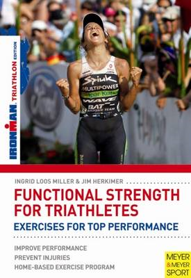 Functional Strength for Triathletes: Exercises for Top Performance (BOK)