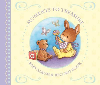 Moments To Treasure: Baby Album and Record Book with Keepsake Memory Box (BOK)