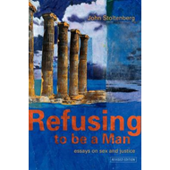 Refusing to be a Man (BOK)