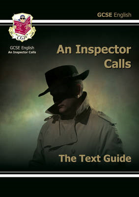 Grade 9-1 GCSE English Text Guide - An Inspector Calls (BOK)