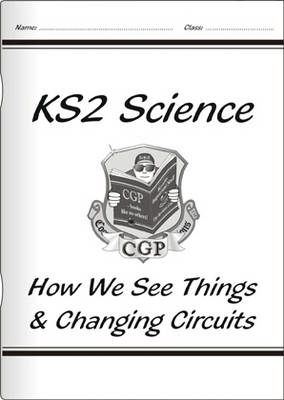 KS2 National Curriculum Science - How We See Things & Changing Circuits (6F& 6G) (BOK)