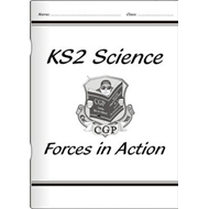 KS2 National Curriculum Science - Forces in Action (6E) (BOK)