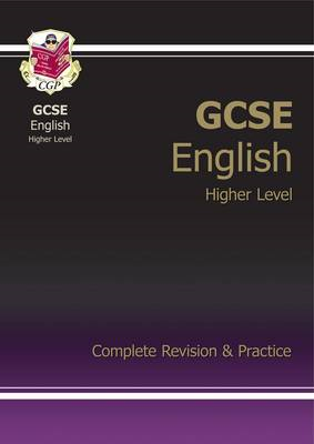 GCSE English Complete Revision & Practice - Higher (A*-G Cou (BOK)