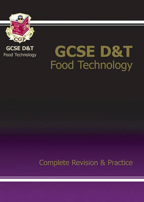GCSE Design &Technology Food Technology Complete Revision & (BOK)