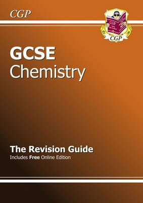 GCSE Chemistry Revision Guide (with Online Edition) (A*-G Co (BOK)