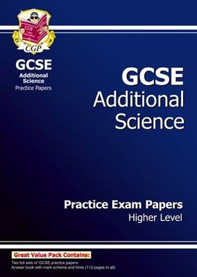 GCSE Additional Science Practice Papers - Higher (BOK)