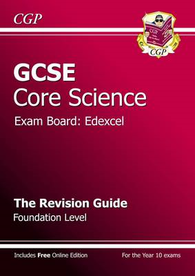 GCSE Core Science Edexcel Revision Guide - Foundation (with (BOK)