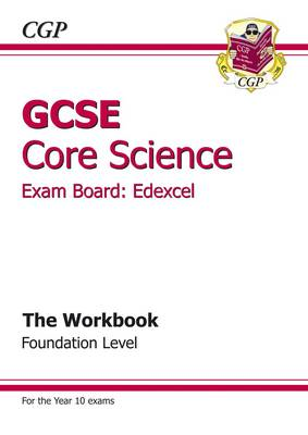 GCSE Core Science Edexcel Workbook - Foundation (BOK)