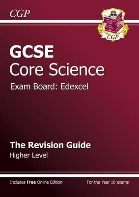 GCSE Core Science Edexcel Revision Guide - Higher (with Onli (BOK)