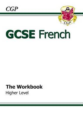 GCSE French Workbook (Including Answers) Higher (A*-G Course (BOK)