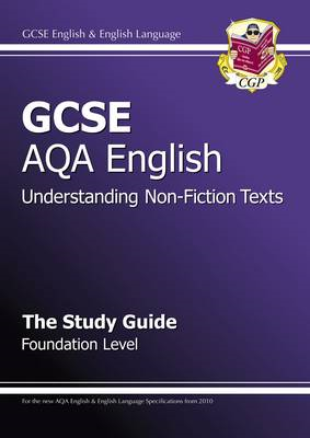 GCSE AQA Understanding Non-Fiction Texts Study Guide - Foundation (BOK)