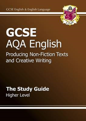 GCSE AQA Producing Non-Fiction Texts and Creative Writing St (BOK)
