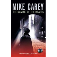 The Naming of the Beasts: A Felix Castor Novel (BOK)