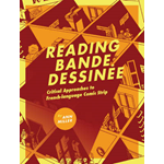 Reading Bande Dessinee: Critical Approaches to French-language Comic Strip (BOK)