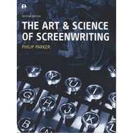 The Art and Science of Screenwriting (BOK)