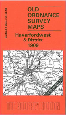 Haverfordwest and District 1909: One Inch Map 228 (BOK)