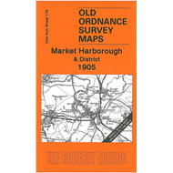 Market Harborough and District 1905: One Inch Map 170 (BOK)