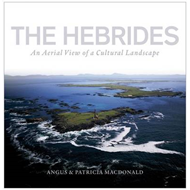 The Hebrides: An Aerial View of a Cultural Landscape (BOK)