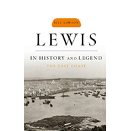 Lewis in History and Legend: The East Coast (BOK)