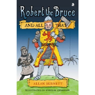 Robert the Bruce and All That (BOK)