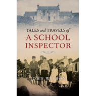 Tales and Travels of a School Inspector (BOK)