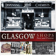 Glasgow Shops: Past and Present (BOK)