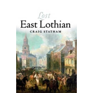 Lost East Lothian (BOK)