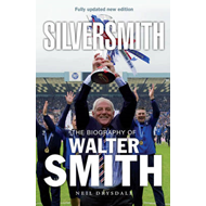 Silversmith: The Biography of Walter Smith (BOK)