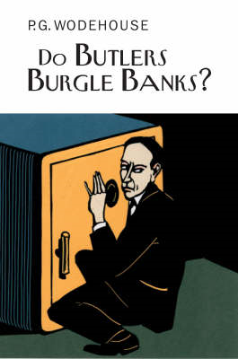 Do Butlers Burgle Banks? (BOK)