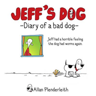 Jeff's Dog - Diary of a Bad Dog (BOK)