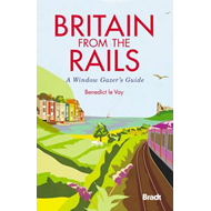 Britain from the Rails: A Window Gazer's Guide (BOK)