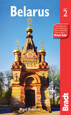 Belarus: The Bradt Travel Guide (BOK)